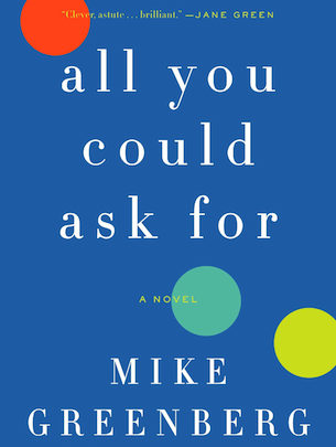 Photo of Front & Center: Mike Greenberg discusses his first novel, All You Could Ask For