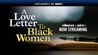 Photo of 'A Love Letter to Black Women' Starts The Undefeated's ESPN+ Monthly Series